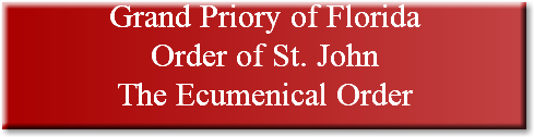 Grand Priory of Florida Order of St. John The Ecumenical Order